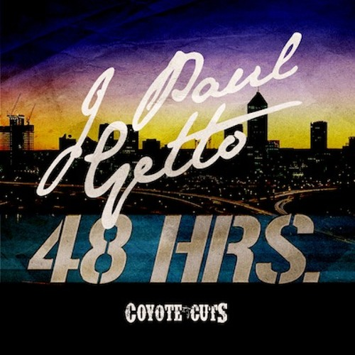 J PAUL GETTO - 48 Hours