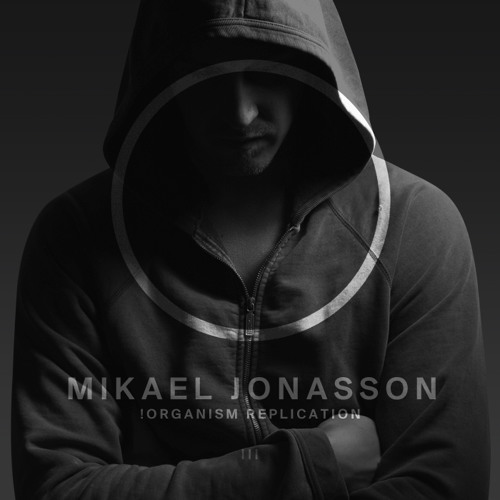 !R003 | Mikael Jonasson | !Organism Replication