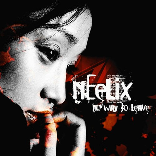 Neelix - No Way To Leave (2005)
