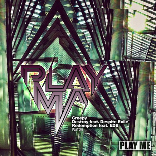 PLAYMA feat. Despite Exile - Destroy [Play Me Records]