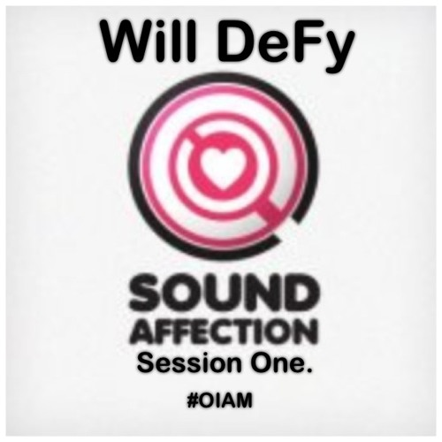 Will DeFy's Sound Affection - Session One.