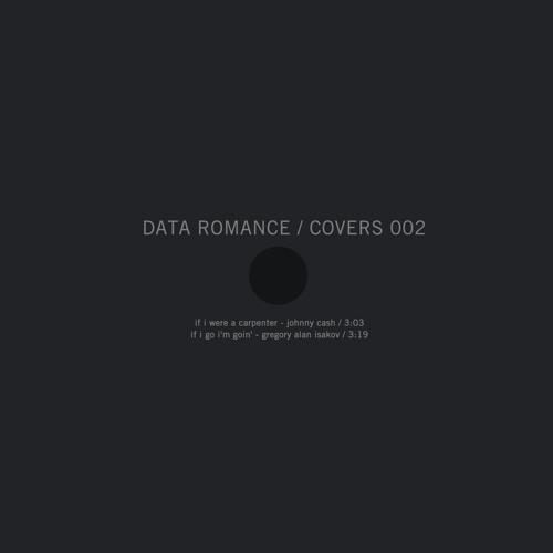 If I Were a Carpenter - Data Romance (Johnny Cash Cover)