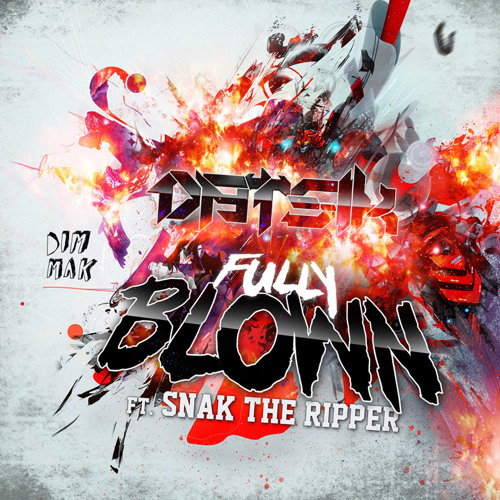 Fully Blown by Datsik ft. Snak The Ripper (Cyrex Remix)