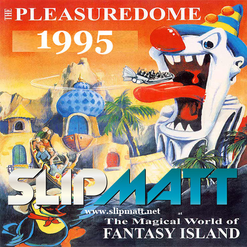 Slipmatt - Live @ The Pleasuredome Skegness 1995