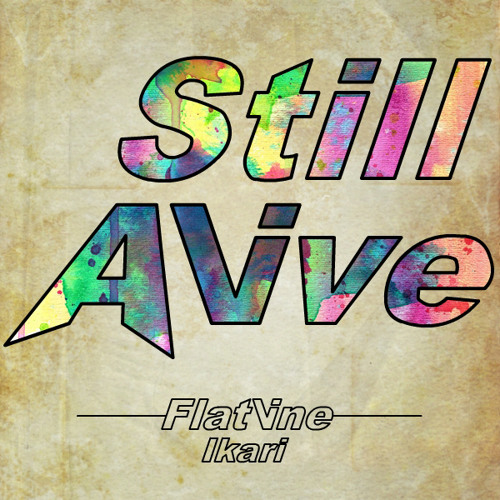 Still Alive - Flatline