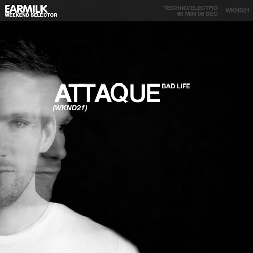 EARMILK Presents: Weekend Selector - Attaque (WKND21)