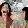 GOTYE SOMEBOADY THAT U USED 2 NOW VS RIHANNA ONLY GIRL (DJ WOZZER EDIT)