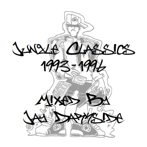 Jungle Classics 1993-1996 Mixed By Jay Darkside
