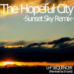 The Hopeful City(Sunset Sky Remix)