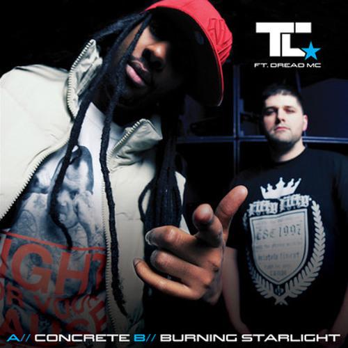 TC & Dread MC - Burning Starlight (Slick Shoota 160 Mix)