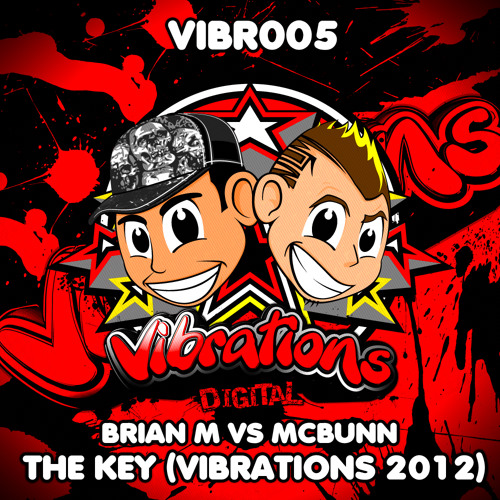 BRIAN M VS MCBUNN - THE KEY (VIBRATIONS 2012) AVAILABLE TO BUY NOW!