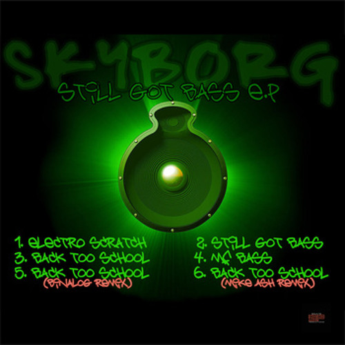 Skyborg - Still Got Bass EP (teaser)