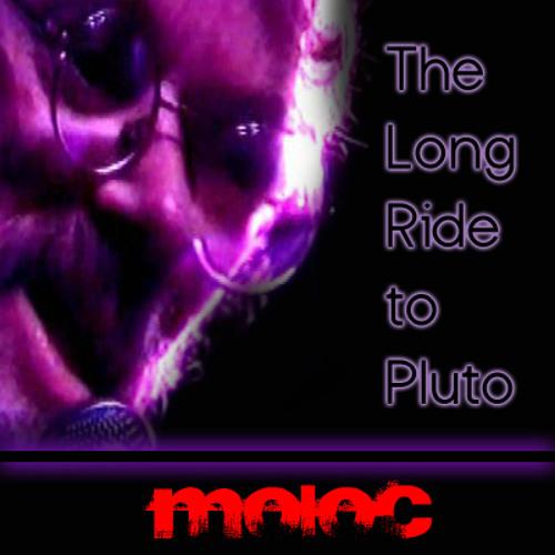 Long Ride to Pluto - Moloc