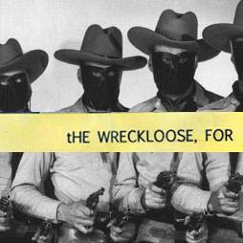 The Wreckloose, For - The Shadiest Hat (2007)