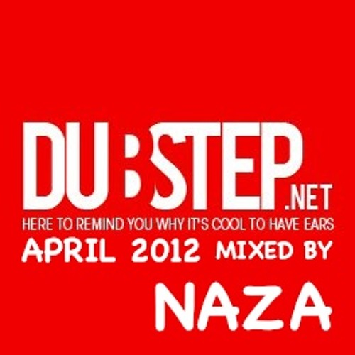 Dubstep.NET April 2012 mixed by NAZA