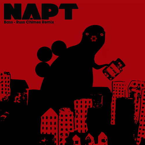 """NAPT """"Bass"""" Russ Chimes remix (Red Sugar Records) - out now"""