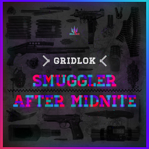 Smuggler - Playaz Dub