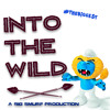 Into The Wild | Big Smurf *FREE DOWNLOAD*