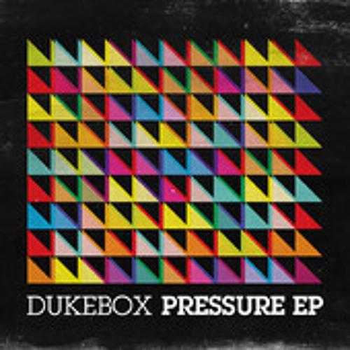 Dukebox - Pressure (Ft. KT Forrester) - A.M.C & Mattix & Futile Remix