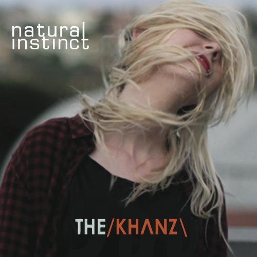 The Khanz - Natural Instinct Cover