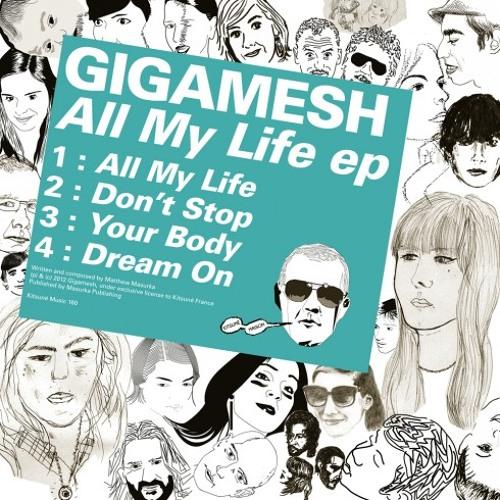 Gigamesh - Dream On
