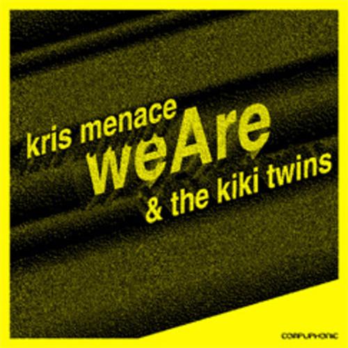 Kris Menace - We are (Wardenclyffe Remix)