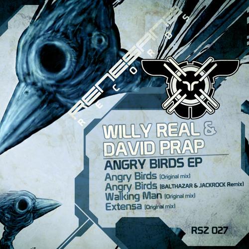 Willy Real & David Prap - Angry Birds (Balthazar & JackRock Remix) [Renesanz Records]