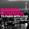 Donna Summer - To Paris With Love (Original Version)