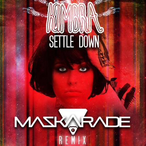 Kimbra - Settle Down [MASKARADE Remix]