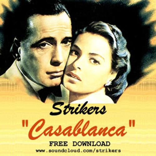 Strikers - Casablanca :::FREE DOWNLOAD:::