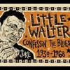 Little Walter- my babe