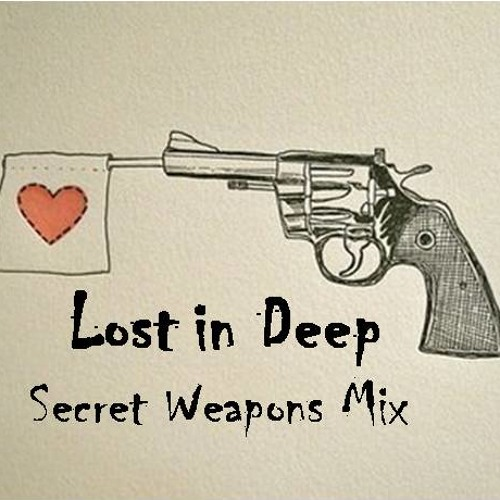 Lost in Deep [null4277] - Secret Weapons Mix