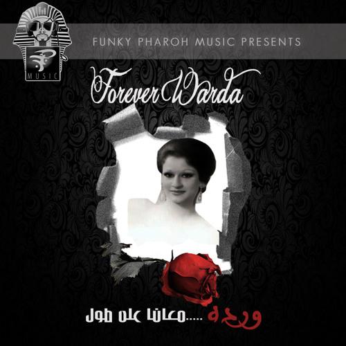 FOREVER WARDA - Warda Al Jazairia Mega Mix