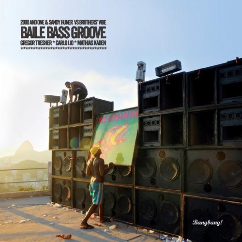 2000 & One, Sandy Huner Feat Brothers Vibe - Baille Bass Groove (Mathias Kaden's Danza Remix)