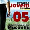 Estação Jovem 05 - Legalização da Maconha, grupo GAN e Paulo R. Falcão!