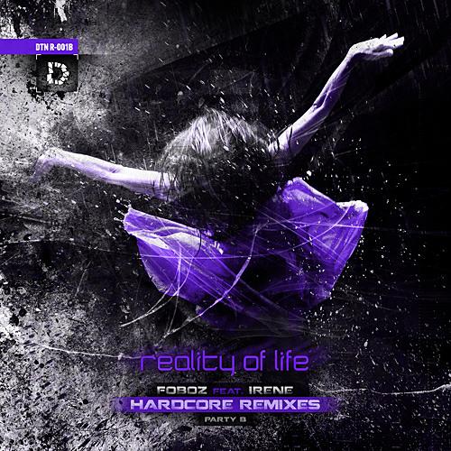 FOBOZ feat. IRENE - Reality Of Life (NECRODOG REMIX)