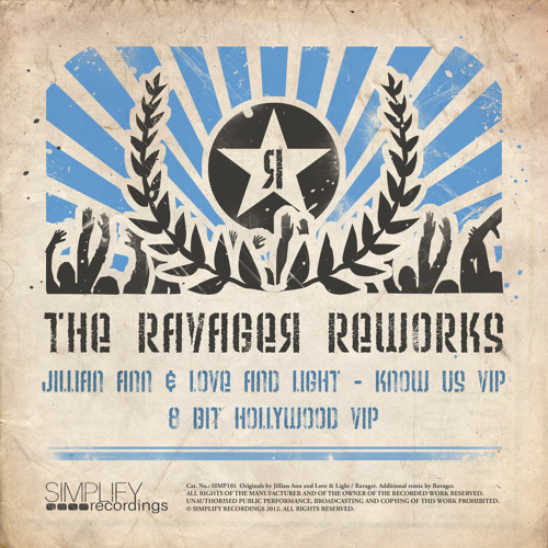 Jillian Ann and Love & Light - Know Us (Ravager Remix VIP) (Forthcoming on Simplify Rec.)
