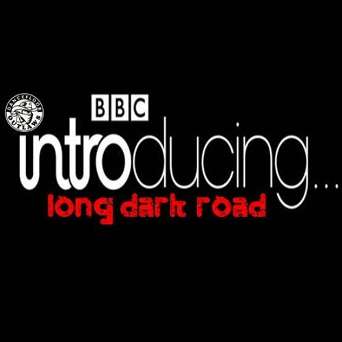 BBC Introducing - Long Dark Road