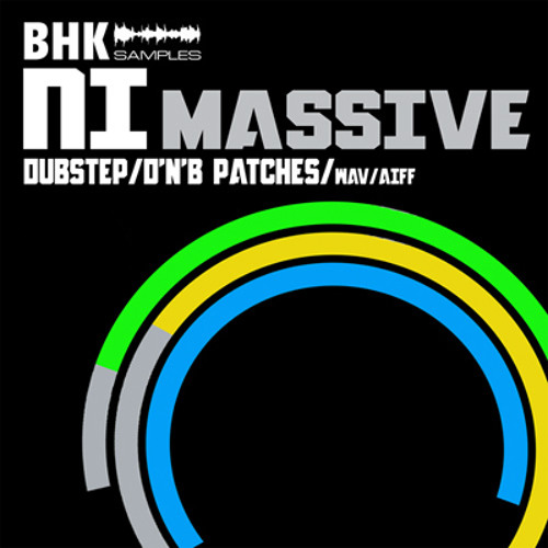 BHK NI Massive Dubstep & DnB Patch Pack (Filthy Clip 2012)