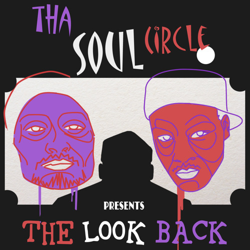Tha Soul Circle - The Look Back