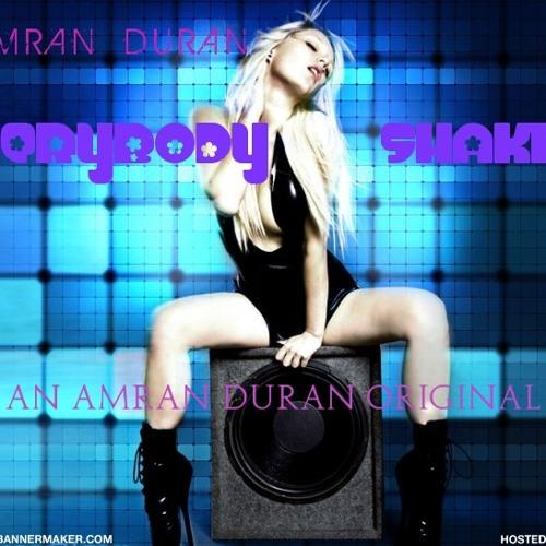 Amran duran - Everybody Shaking (original)