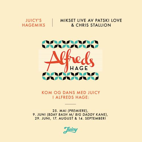 Juicy's Hagemiks (Mixed Live By Patski Love & Chris Stallion)