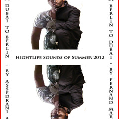 From BERLIN to DUBAI - Hightlife Sounds of Summer 2012(By FERNAND MARTIAL)**FREE DOWNLOAD**