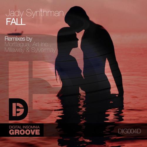 Jady Synthman - Fall (Morttagua Remix) [D.I. Groove]