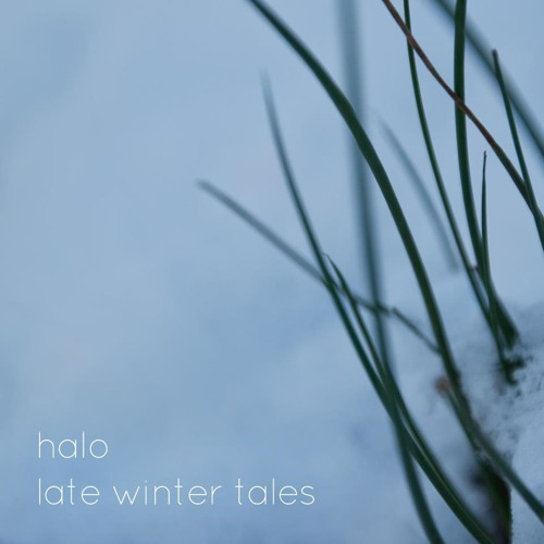 Halo - Late Winter Tales - 9.Winter Lullaby II