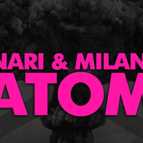 Atom - Nari & Milani ( Mash up JJ Overdoser )