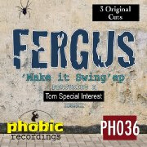 Fergus_Sweet Little Thing_Out Now on Phobic Recordings