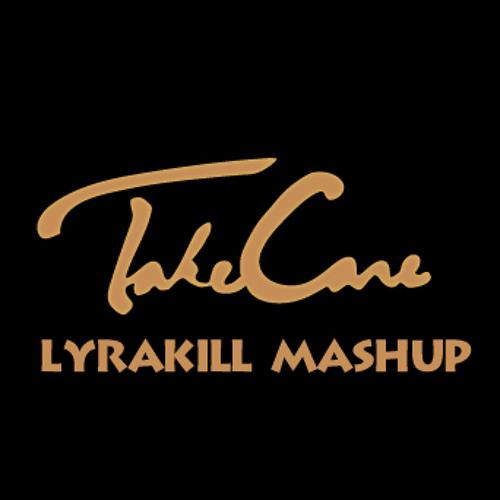 Drake & Rihanna- Take Care (Lyrakill Mashup)