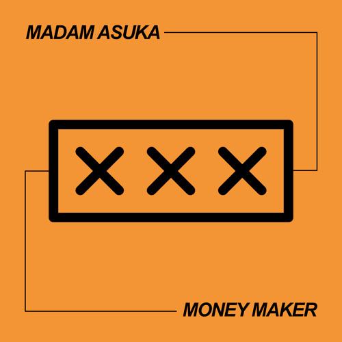 Madam Asuka - MoneyMaker
