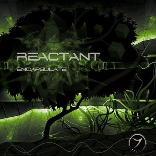 Reactant - Encapsulate (album preview)